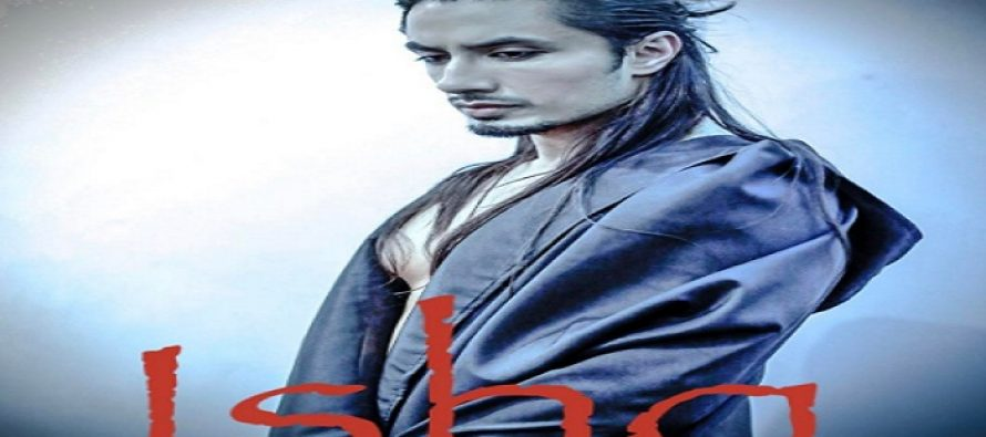 Ali Zafar Released New Song 'Ishq' & Its Not To Be Missed!