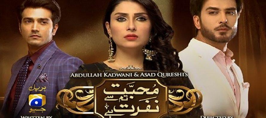 Mohabbat Tumse Nafrat Hai Episode 19 Review – Relatively Better!