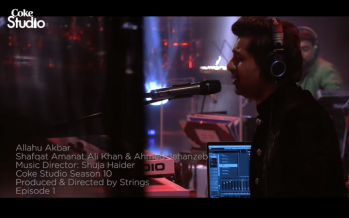 """The First Song Of Coke Studio 10 """"ALLAHU AKBAR"""" Released"""