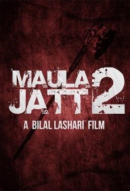 Maula Jatt 2