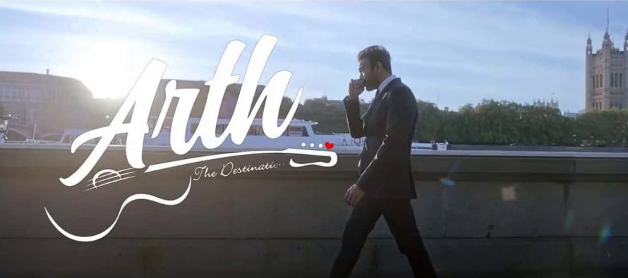 Arth-The Destination's Official Trailer Is Out!