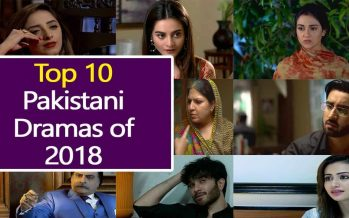 Top 10 Best Pakistani Dramas of 2018 Season
