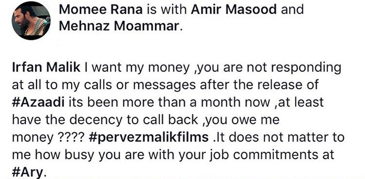 Moammar Rana Asks For Apparent Pending Fee From Azaadi's Producer!