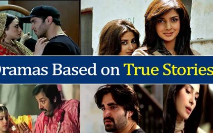 Pakistani Dramas Based On True Stories