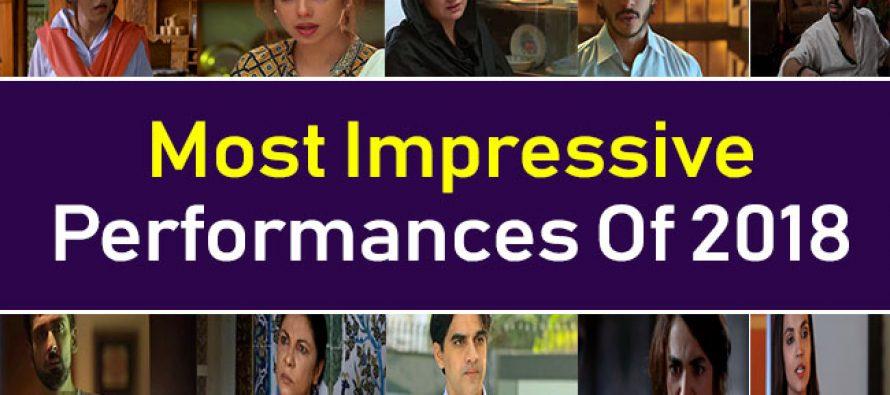 Most Impressive Performances Of 2018