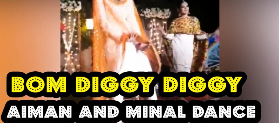 Aiman and Minal Khan Dancing Video on Bom Diggy Bom Bom Song