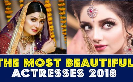 The Most Beautiful Pakistani Actresses 2018