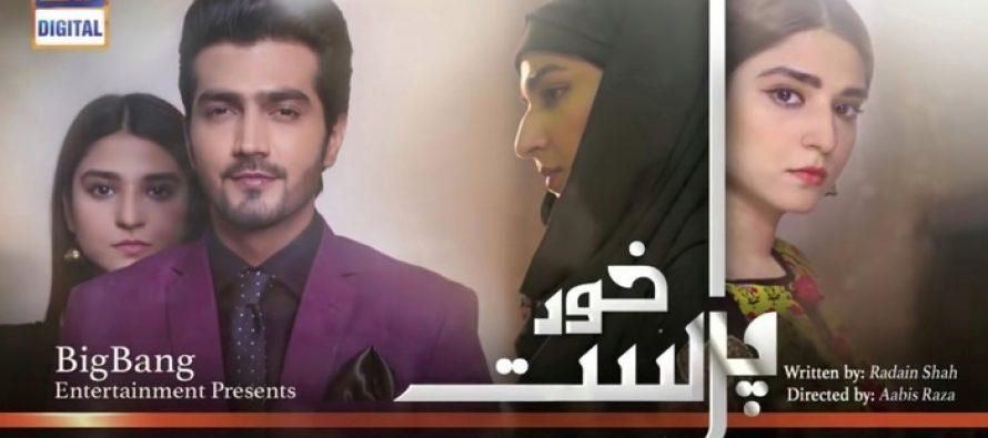 Khud Parast Episode 8 Story Review – Interesting So Far