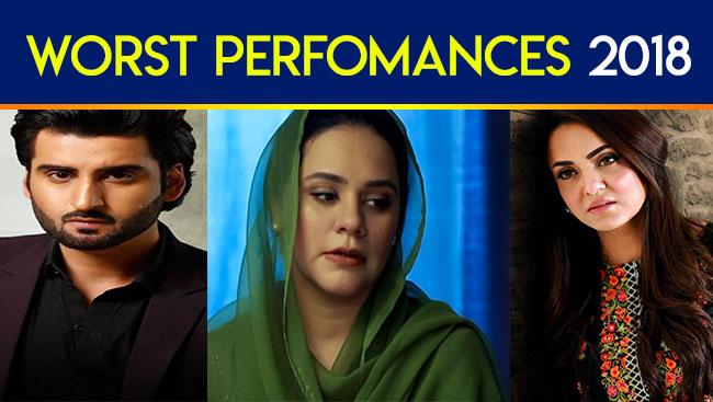 Worst Performances In Pakistani Dramas 2018