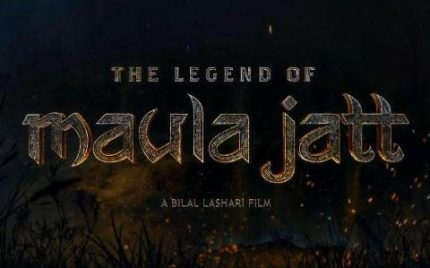 The Legend Of Maula Jatt Trailer Out