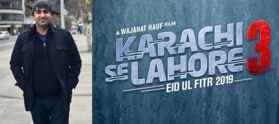 No More Karachi Se Lahore Says Director Wajahat Rauf