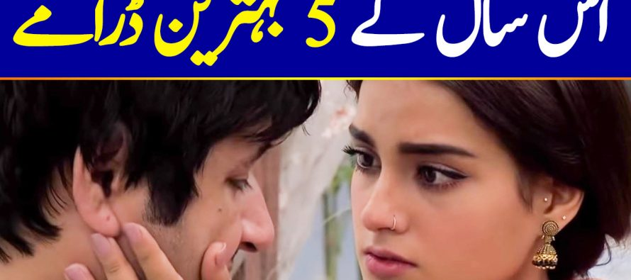 Best Pakistani Dramas of 2019 You Should Not Miss