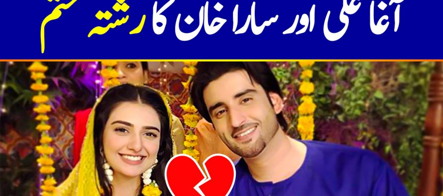 Agha Ali and Sara Khan Relationship Has Ended, Break Up News Is Real