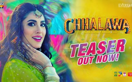 Chhalawa's First Teaser Is Out