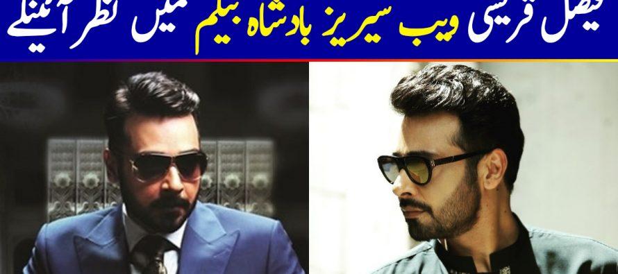 Faysal Qureshi Joins Badshah Begum Webseries