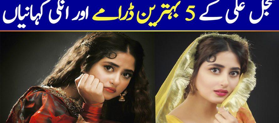 Top 5 Dramas Of Sajal Ali