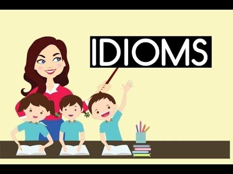 10 idioms you can include in your vocabulary for everday usage
