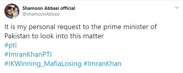 Shamoon Abbasi has a request for Imran Khan and his government