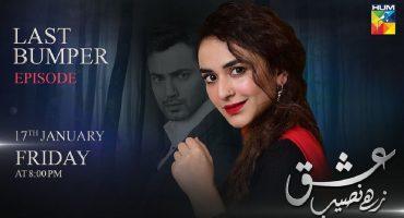 Last Bumper Episode Of Ishq Zahe Naseeb 7