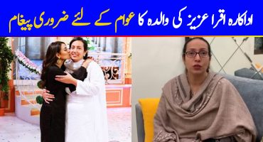 Iqra Aziz's Mother Has An Important Public Message To Give Away