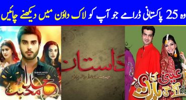 25 Pakistani Dramas To Keep You Entertained In Lockdown