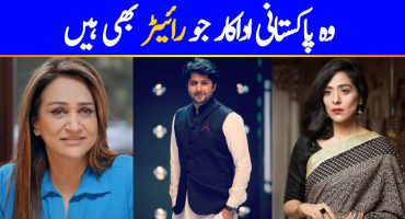 Pakistani Actors Who Are Also Writers