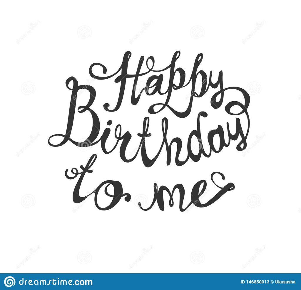 Happy Birthday to Me | Pics | Status | Quotes in 2020 Latest