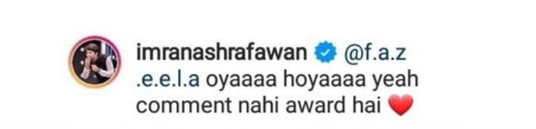 Imran Ashraf Calls A Fan's Comment An Award For Him