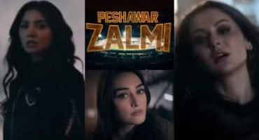 Peshawar Zalmi Anthem Ft. Esra Bilgic, Mahira Khan And Hania Amir Is Out Now