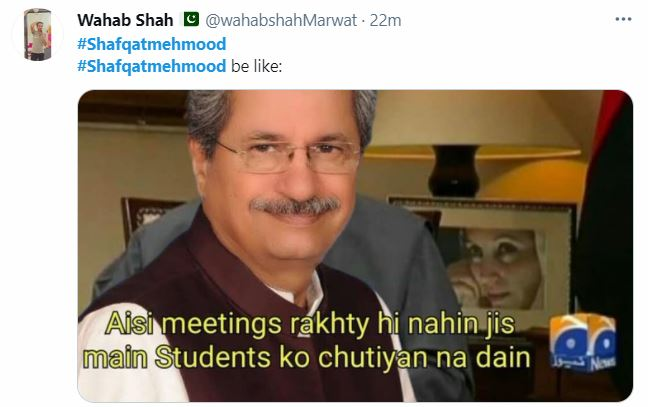 Twitter Flooded With Memes After Shafqat Mehmood Announces Educational Institutions To Remain Closed