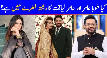 Is Aamir Liaquat And Tuba Aamir's Relationship In Trouble